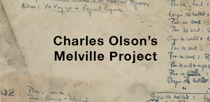 Charles Olson's Melville Project
