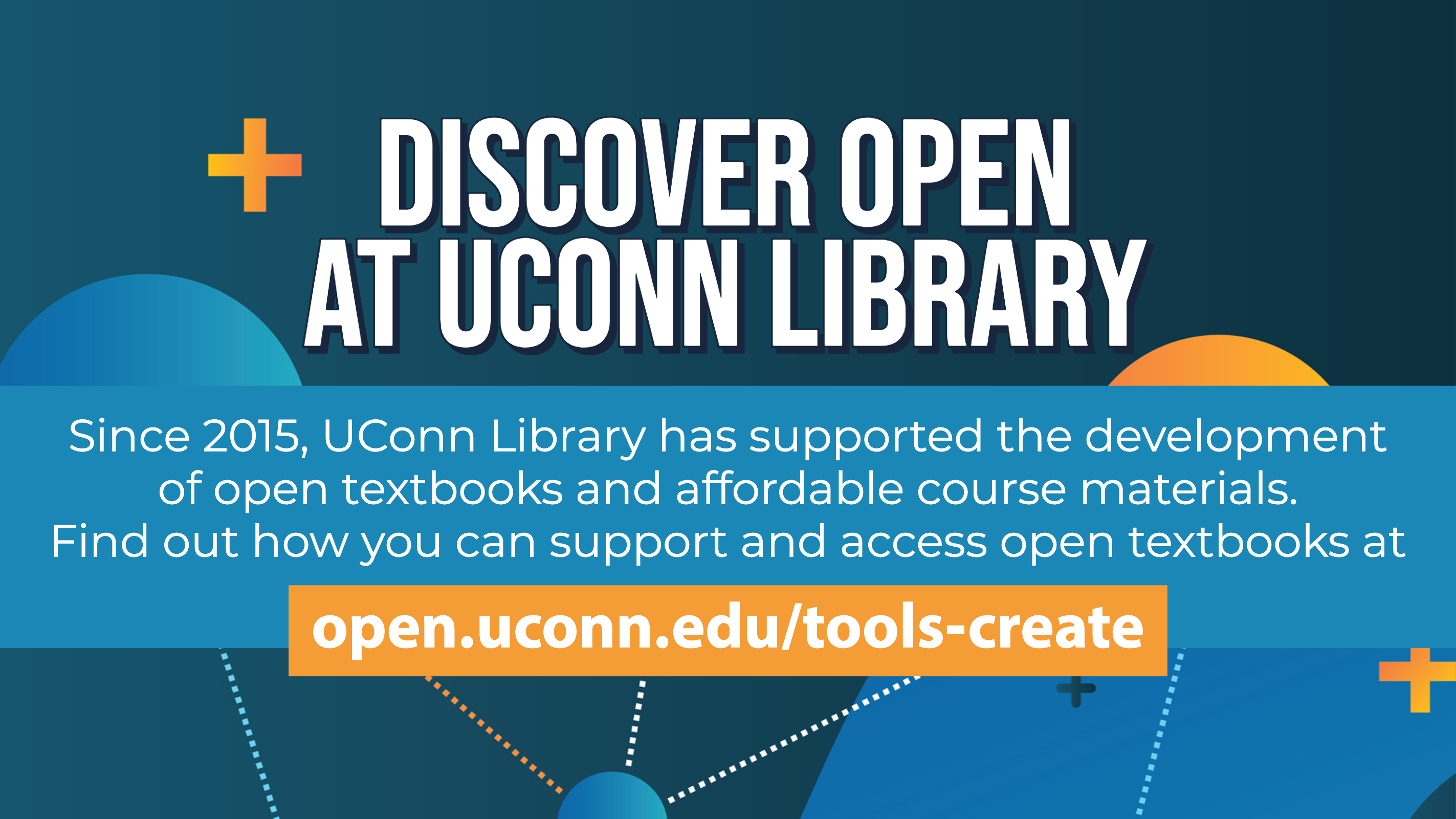 Discover Open at UConn Library Since 2015, UConn Library has supported the development of open textbooks and affordable course materials. Find out how you can support and access open textbooks at open.uconn.edu/tools-create