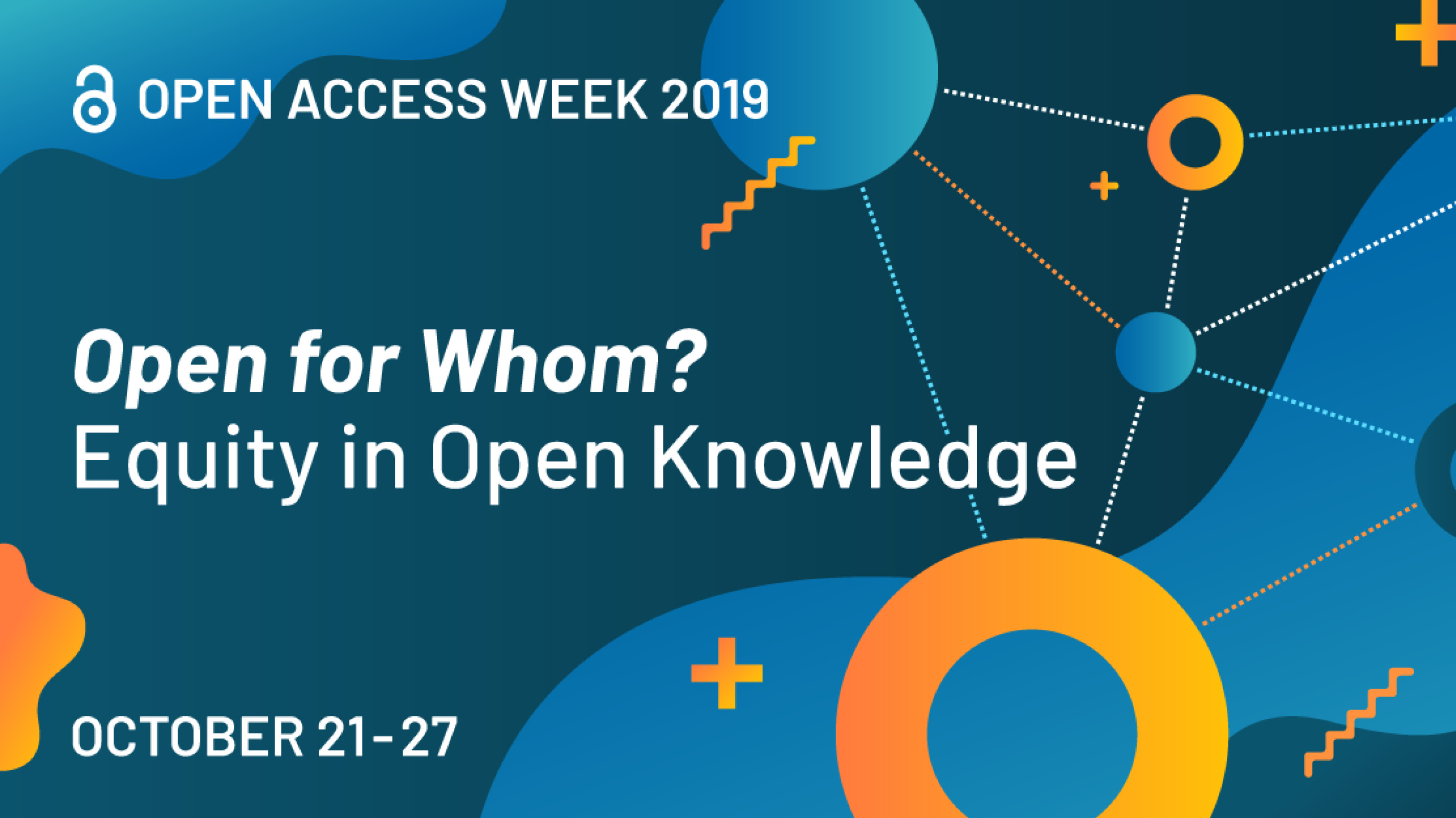 Open for Whom? Open Access Week, October 21-27
