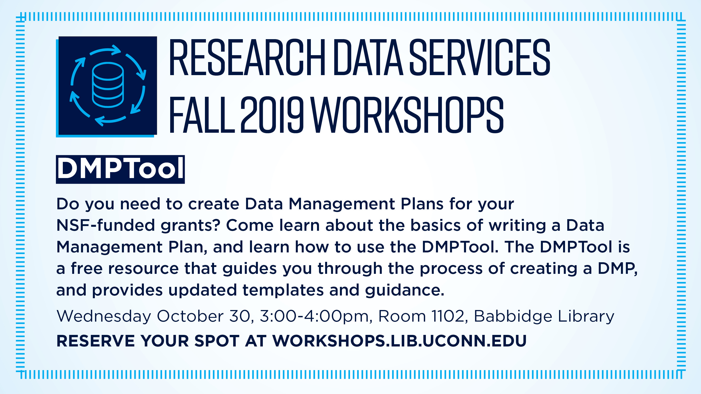 Research Data Services Fall 2019 Workshops IEEE Digital Library Come learn about electrical engineering and computer science resources from IEEE, The Institute of Electrical and Electronics Engineers. Thursday, October 31st, 12:00-1:00pm Room 1101, Babbidge Library Reserve your spot at workshops.lib.uconn.edu