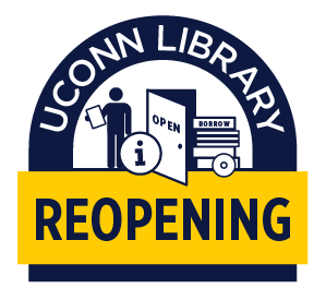 Uconn Library Reopening