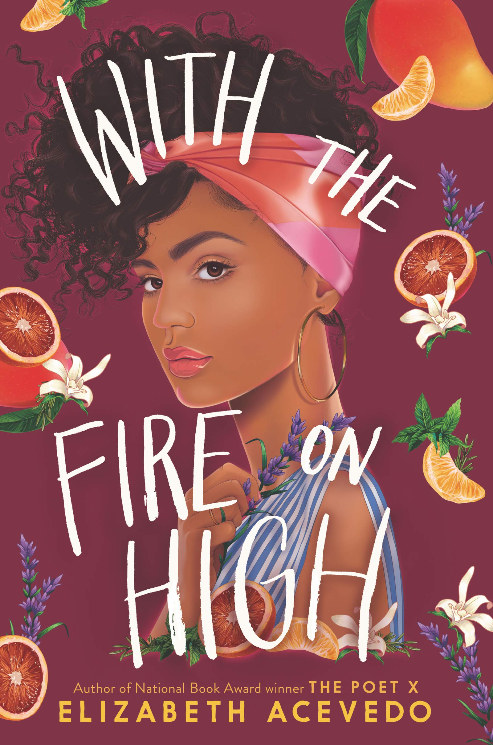 Cover of book called With The Fire on High