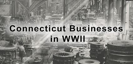 Connecticut Businesses in World War II