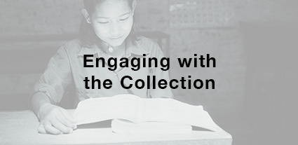 Engaging with the Collection